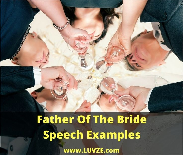 30+ Best Father Of The Bride Speech Toast Examples Bride speech - father of the bride speech examples
