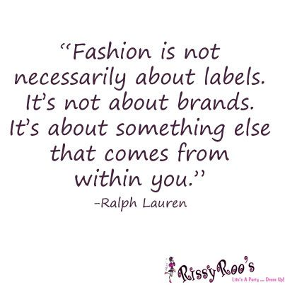 65 Best Images About Fashion Quotes On Pinterest Southern Quotes Fashion Stylist And Happy Holi