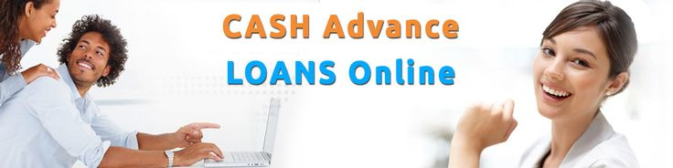 Cash advance loans online are the especial financing support for the urgency and threaten fiscal causes. The edge of your financial means or income require suitable and able to attain this solution.