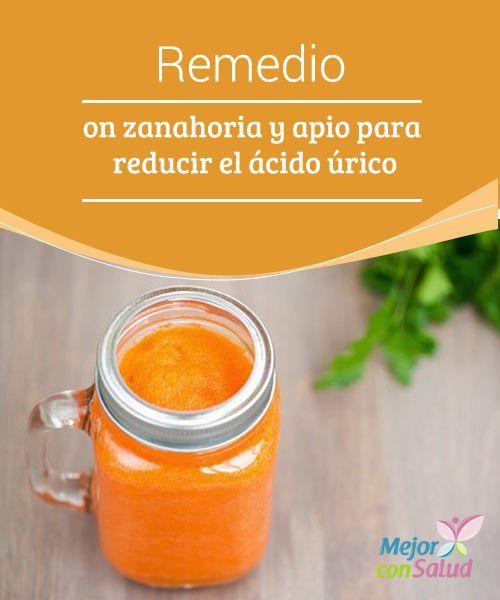 Remedio con zanahoria y apio para reducir el ácido úrico  Con este remedio a base de zanahoria y apio conseguirás regular el nivel de ácido úrico en sangre. Si aún no lo has probado, este es el momento de dar el paso, de descubrir una combinación excepcional.