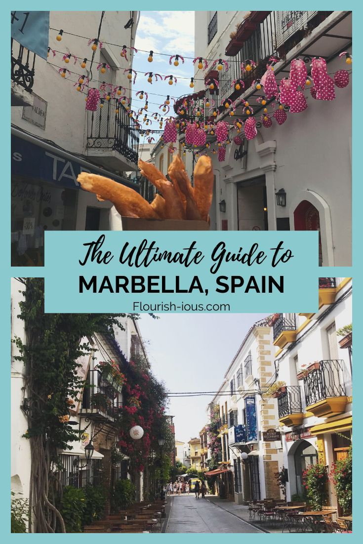 The Ultimate Guide To Marbella 25 Of The Best Things To Do Flourish Ious Com Marbella Marbella Spain Spain Travel