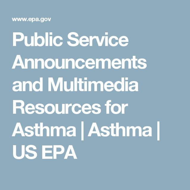 Public Service Announcements and Multimedia Resources for Asthma | Asthma | US EPA