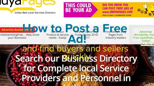 This is how you can post free ads, classifieds at indyapages.com, Indian business directory & free classifieds portal. It is very simple and real easy. In less than 2 minutes your Free ads are posted online. And you are free to great buyers & sellers from around the world. Posting free ads are the best form of free advertising. When many websites are taking the big sum to get your ads posted, we do it for free. And Indyapages is on https, fully secure platform. To know more go to…