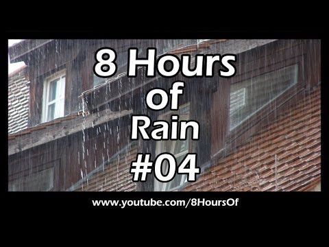 8 HOURS OF SLEEP SOUNDS: Best Long Relaxing RAIN SOUNDS For Sleep, Relaxation, Meditation, Yoga #04