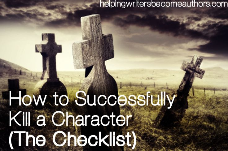 How to Successfully Kill a Character: