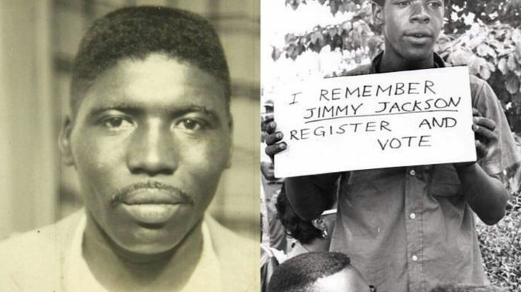 GO VOTE AND REMEMBER JIMMIE LEE JACKSON On February 26, 1965, Jimmie Lee Jackson died after being shot by an Alabama State Trooper during a peaceful voting rights march on February 18, 1965. Jackson's death would spark the Selma to Montgomery marches, which led to the passage of the Voting Rights Act of 1965 later that summer. Remember Jimmie Lee Jackson and go vote.