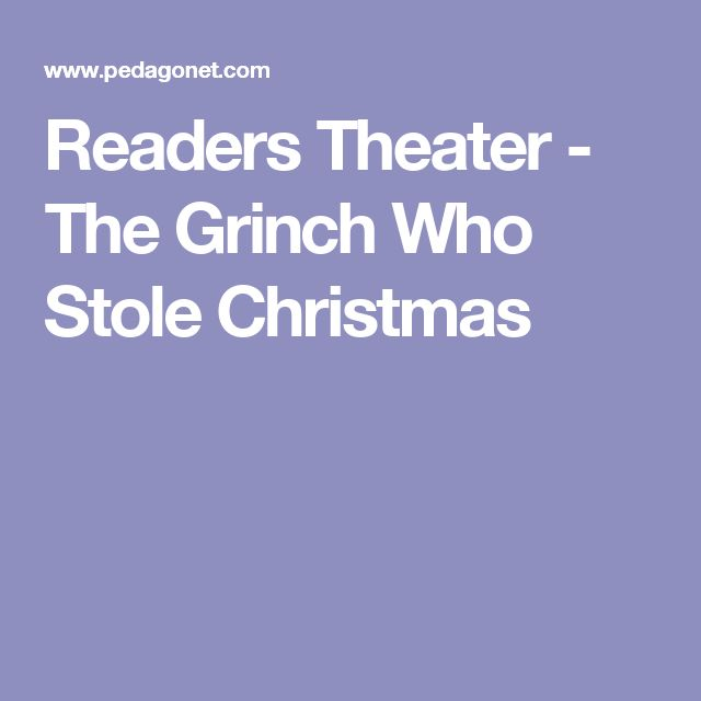 Readers Theater - The Grinch Who Stole Christmas