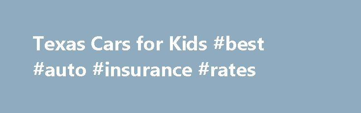 Texas Cars for Kids #best #auto #insurance #rates http://china.remmont.com/texas-cars-for-kids-best-auto-insurance-rates/  #auction cars for sale # Our Auctions are held every Saturday at 9:00 am with different inventory every week and over 150 cars, trucks, vans, SUV's, boats and RV's to choose from. Registration starts at 8:00 am. If you need any help or have any questions, please feel free to let us know. Please call 866-835-5437 or send an email by clic king here See what our customers…