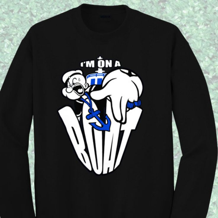 Like and Share if you want this Popeye On A Boat Quote Sweatshirt - Mpcteehouse: 80s Tees   Tag a friend who would love this!   Get it here ---> https://www.mpcteehouse.com/product/popeye-on-a-boat-quote-sweatshirt/  Made By Mpcteehouse.com  #80stees #cheap80stees #awesome80stees #80sgraphictshirt #customtshirt #halloweengift #halloweenmaternitytshirt #christmasgift #chrismassweater