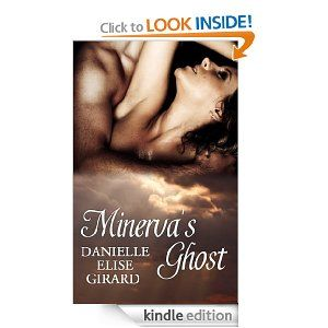 Minerva's Ghost (Kindle Edition)