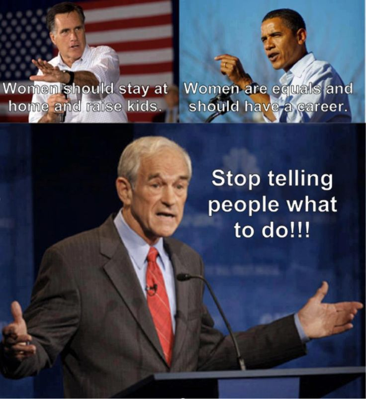 """Stop telling people what to do."" - Ron Paul  Libertarian quote"