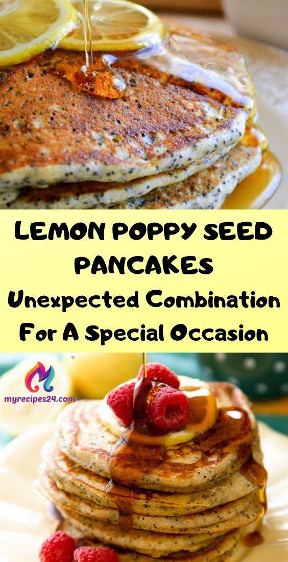 LEMON POPPY SEED PANCAKES-Unexpected Combination F…