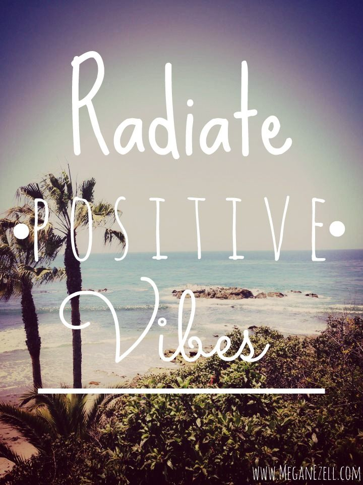 Radiate Positive Vibes | Words with Meaning | Pinterest ...