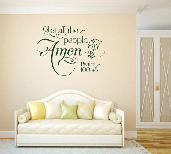 Christian wall decal let all the people say amen code for Bedroom vinyl quotes