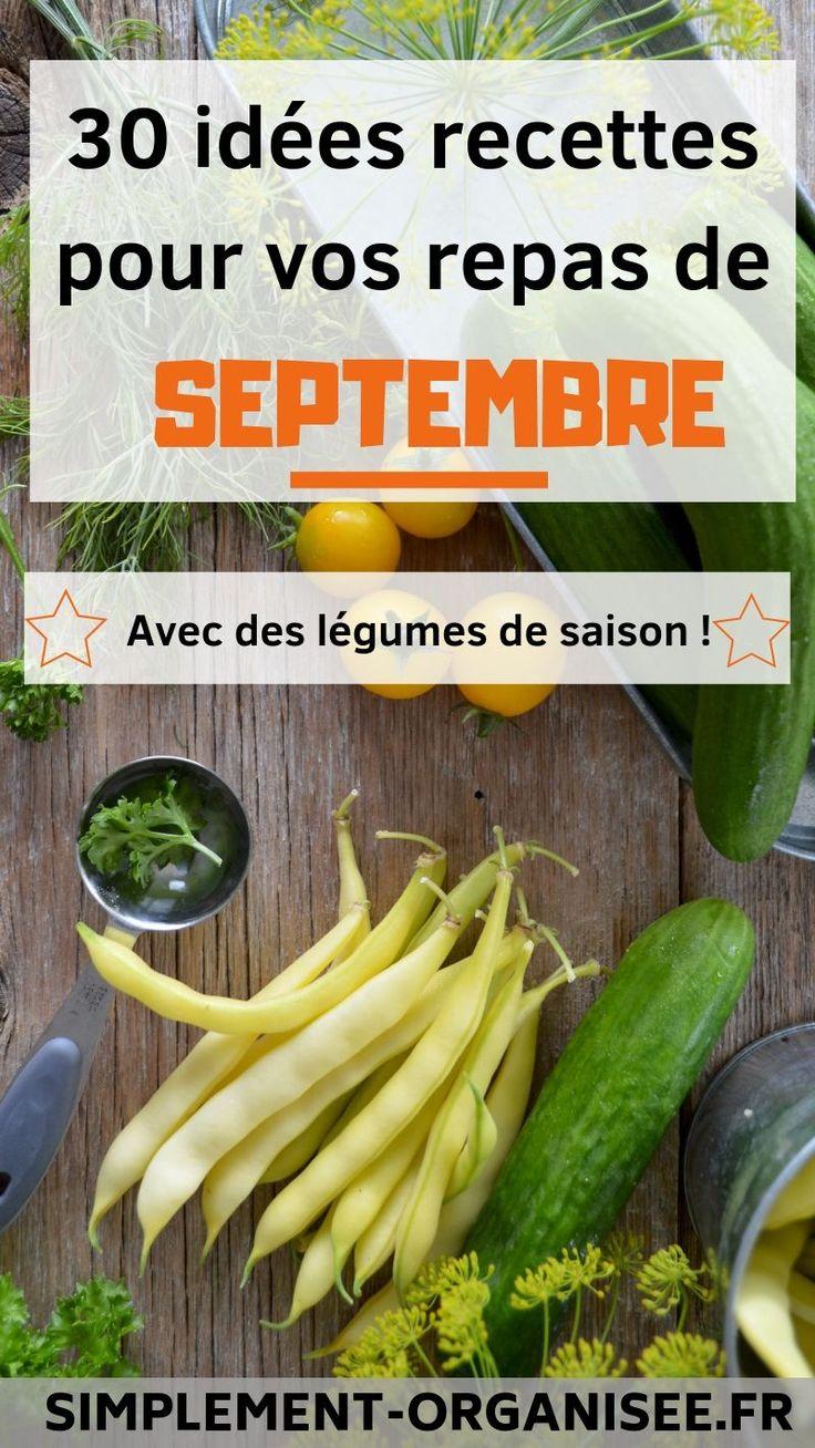 Légumes de SEPTEMBRE : 30 idées repas