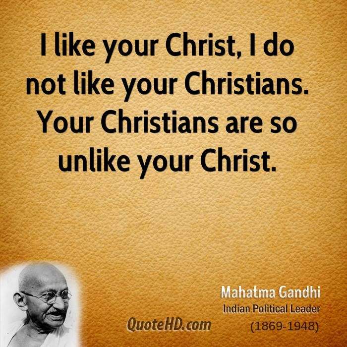 I found this to be convicting.  How many people have I known that called themselves Christians yet they did not model their life after Christ.  And then I must examine myself.... how well do I reflect Christ in my own life?