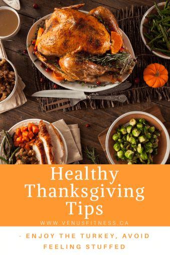 Healthy Thanksgiving Tips- Enjoy the Turkey, Avoid Feeling Stuffed. - Venus Fitness & Lifestyle