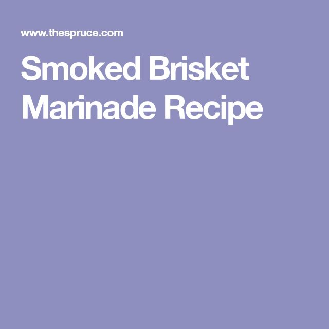 Smoked Brisket Marinade Recipe