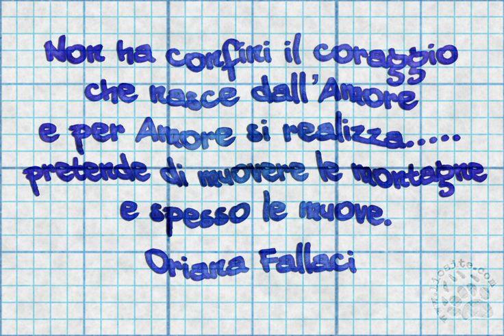"""Magari un tentativo si potrebbe anche fare ;) Forse non sarà una cura universale, ma di certo potrebbe aiutare, alleviare i sintomi da stress e invidia, eliminare un po' di ingiustizia e chissà, farci vivere finalmente in pace :) Lo so .... pia illusione ma in fondo cosa mi costa provarci? E a voi?  """"Non ha confini il coraggio che nasce dall' Amore e per Amore si realizza..... pretende di muovere le montagne e spesso le muove."""" Oriana Fallaci  #orianafallaci, #amore, #coraggiodicambiare…"""