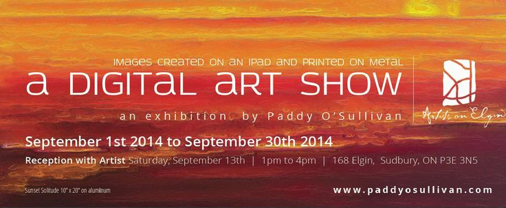 Invitation to 'A Digital Art Show' by Paddy O'Sullivan. September 2014 at Artists on Elgin.