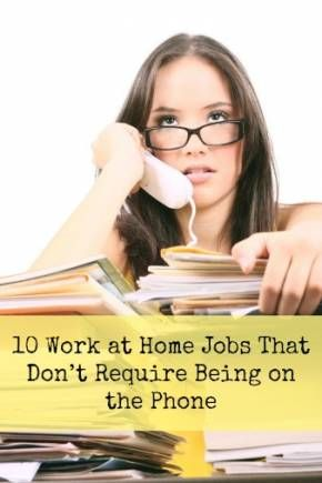 10 Work at Home Jobs That Don't Require Being on the Phone #workathome #nonphone #jobs