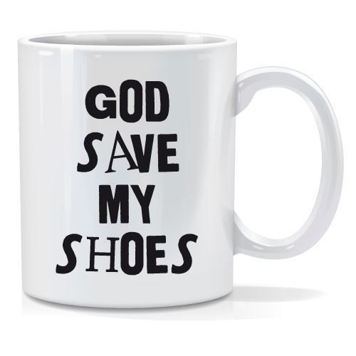 Tazza personalizzata God save my shoes