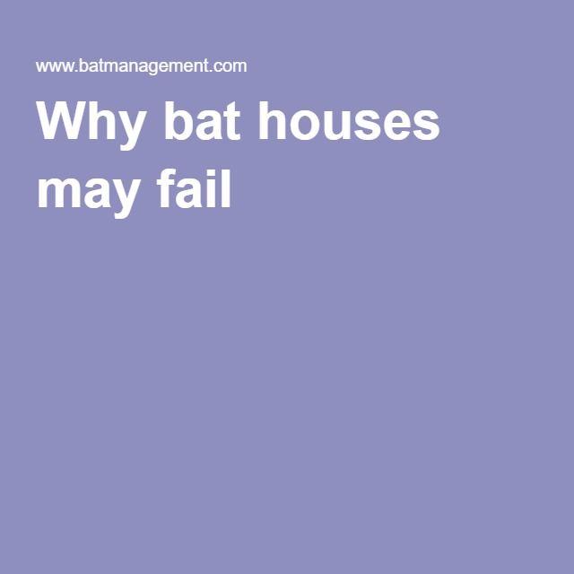 Why bat houses may fail                                                       …