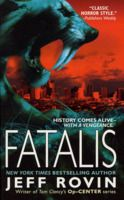 Fatalis: A Novel by Jeff Rovin