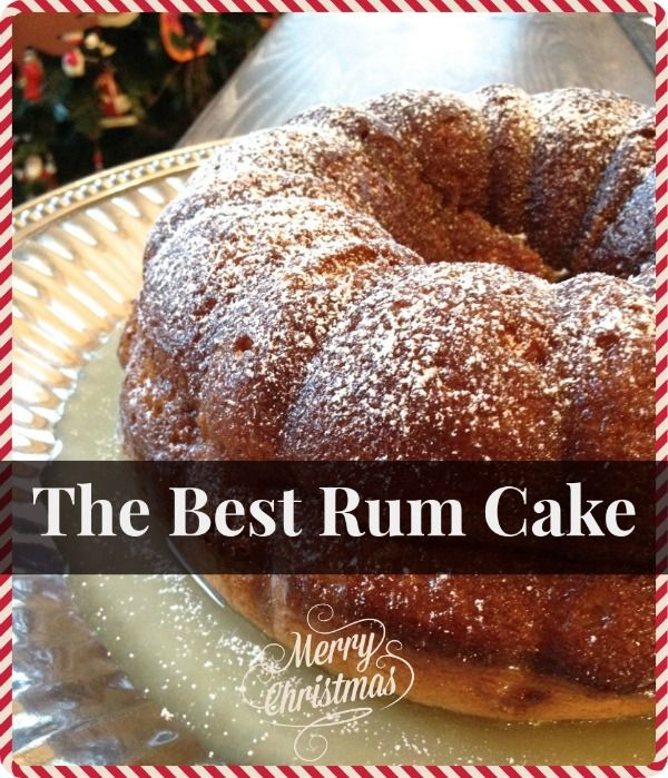 Something for the adults!! An Easy Neighbor Gift: The Best Rum Cake