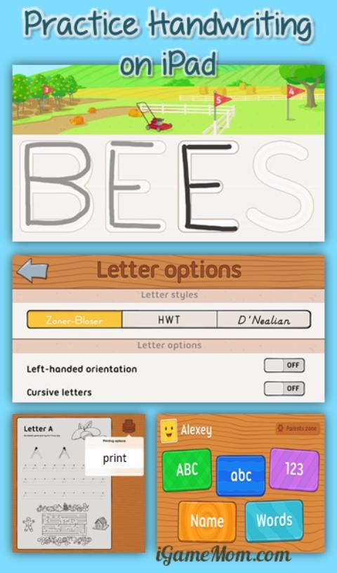 practical handwriting app for kids, including lower case, upper case, numbers, and words. There are many flexible options, such as setting the formation for left-handed kids; 3 styles to choose from: Zaner-Bloser, Handwriting Without Tear, or D'Nealian; printing worksheets from the app; tracking kids progress; and more.