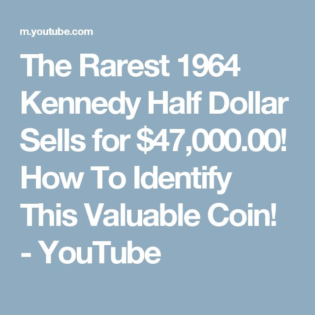 The Rarest 1964 Kennedy Half Dollar Sells for $47,000.00! How To Identify This Valuable Coin! - YouTube