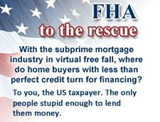 OCHN: FHA insures subprime loans with explicit government backing - http://ochousingnews.com/blog/fha-insures-subprime-loans-with-explicit-government-backing/