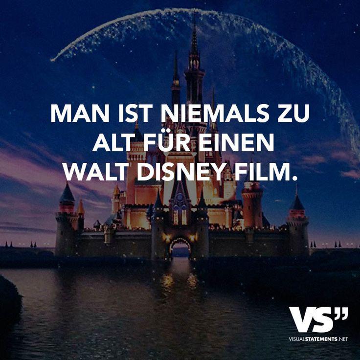 Man ist niemals zu alt für einen Walt Disney Film.