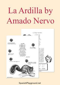 The poem La ardilla by Amado Nervo is an excellent choice to share with children. Printable activities include questions and a word search about the poem.