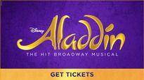 Birthday Ideas Aladdin - The MusicalTickets