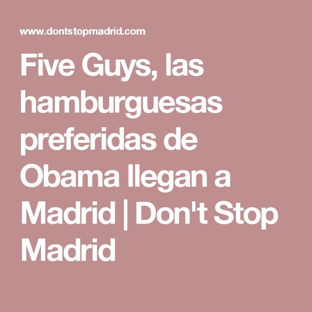 Five Guys, las hamburguesas preferidas de Obama llegan a Madrid | Don't Stop Madrid