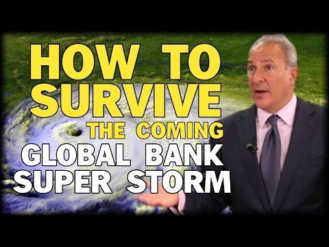 HOW TO SURVIVE THE COMING GLOBAL BANK SUPER STORM WITH PETER SCHIFF - YouTube