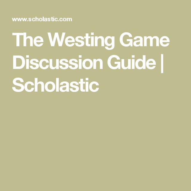 The Westing Game Discussion Guide | Scholastic