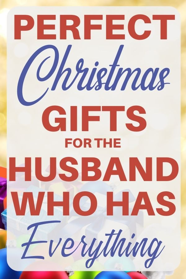 Christmas Gift Ideas For Husband Who Has Everything 2020 In 2020 Christmas Presents For Husband Present For Husband Christmas Gifts For Husband