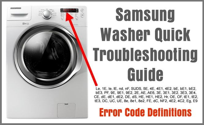 Samsung Washer Quick Troubleshooting Guide With Fault Code Definitions Samsung Washer Samsung Washing Machine Error Code