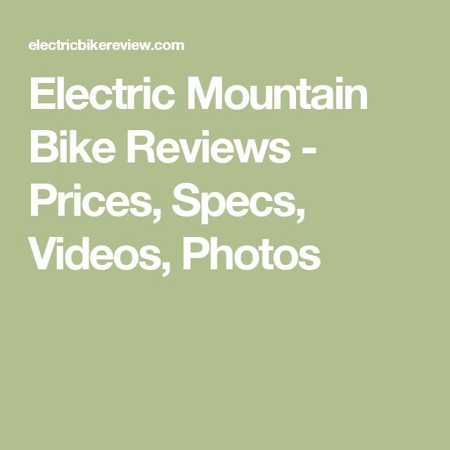Electric Mountain Bike Reviews  - Prices, Specs, Videos, Photos