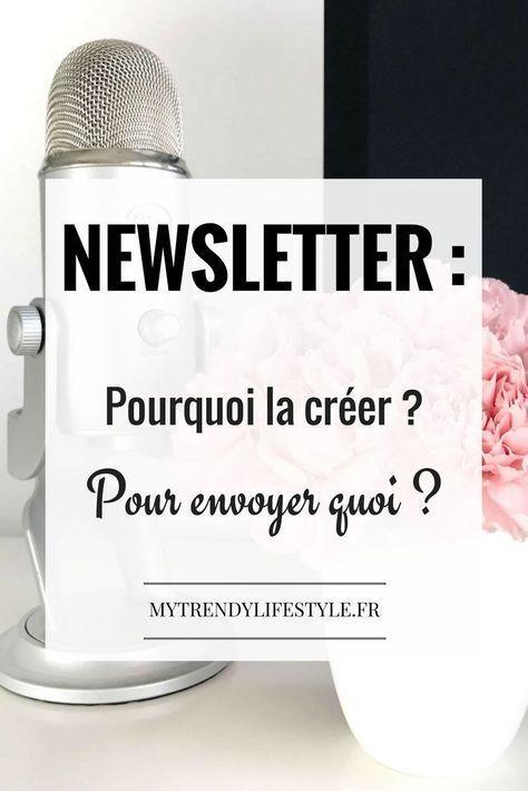 Newsletter : Pourquoi en créer une ? Pour envoyer quoi ?
