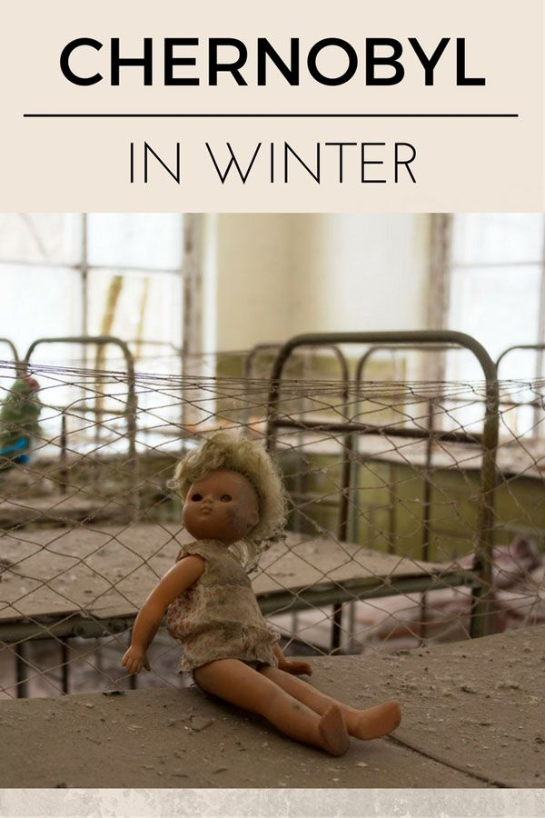 Chernobyl in winter - things to see in Chernobyl, Ukraine and 20 photos of Chernobyl