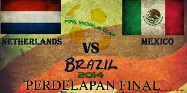 Perkiraan Skor Laga Babak Perdelapan Final Piala Dunia 29 Juni 2014 : Belanda Vs Mexico