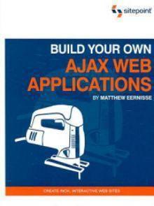 Build Your Own Ajax Web Applications Pdf Download e-Book
