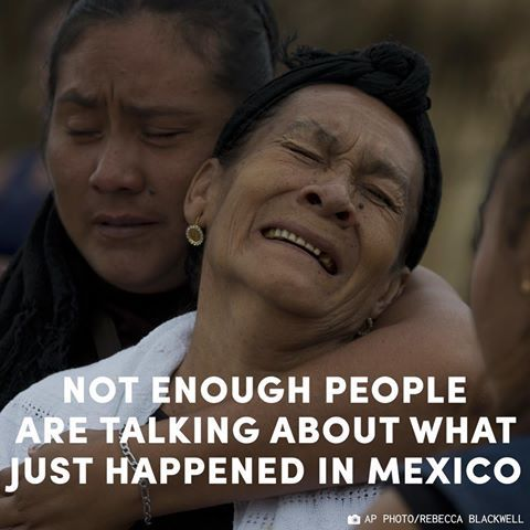 Mexico was just hit by the strongest earthquake in 100 years, and not enough people are talking about it.