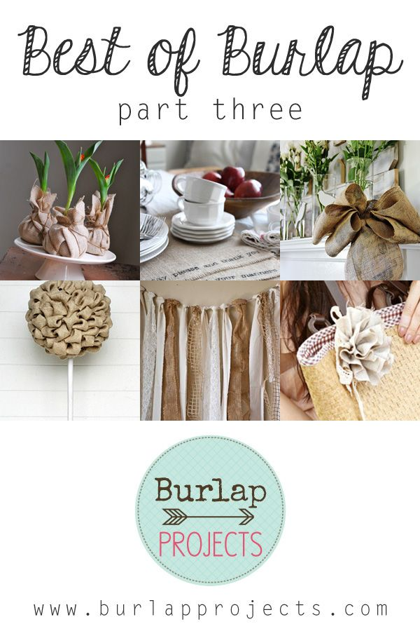 Burlap DIY Projects Part Three and don't forget to check out Part One and Two!  ENJOY!