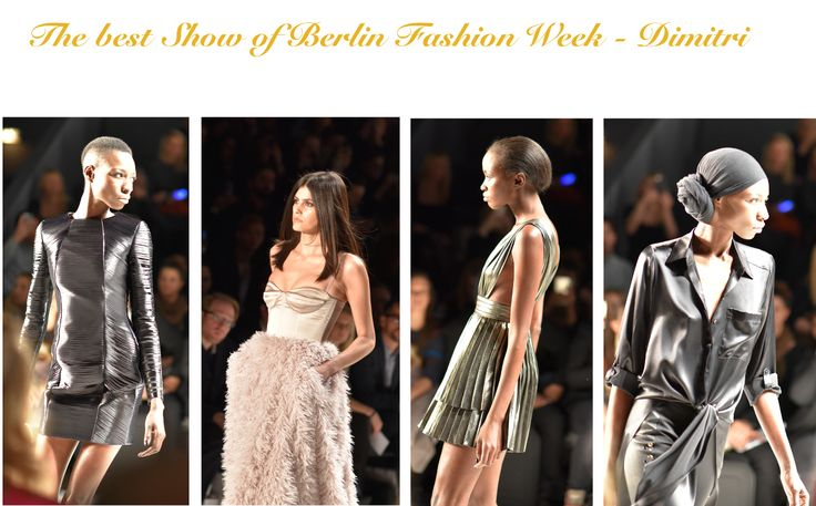 The best Show of Berlin Fashion Week - Dimitri