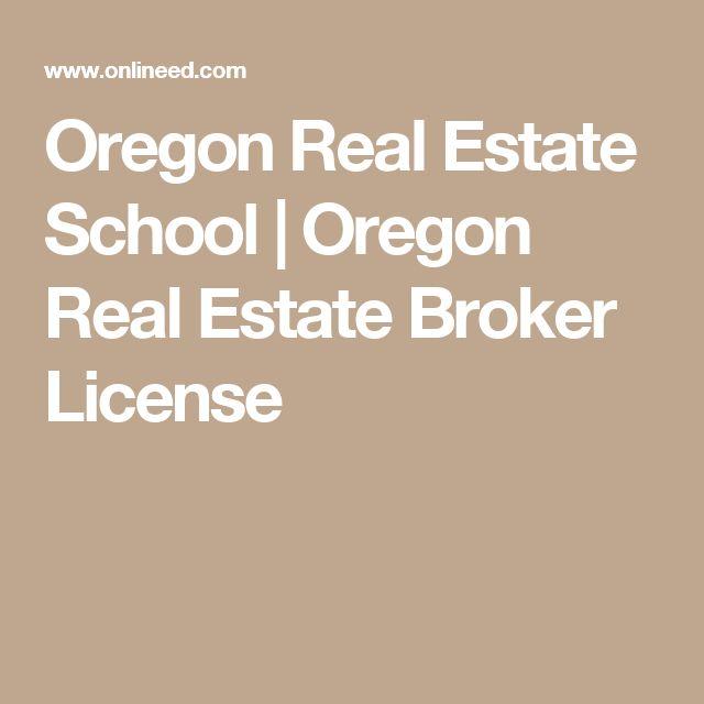 Oregon Real Estate School   Oregon Real Estate Broker License