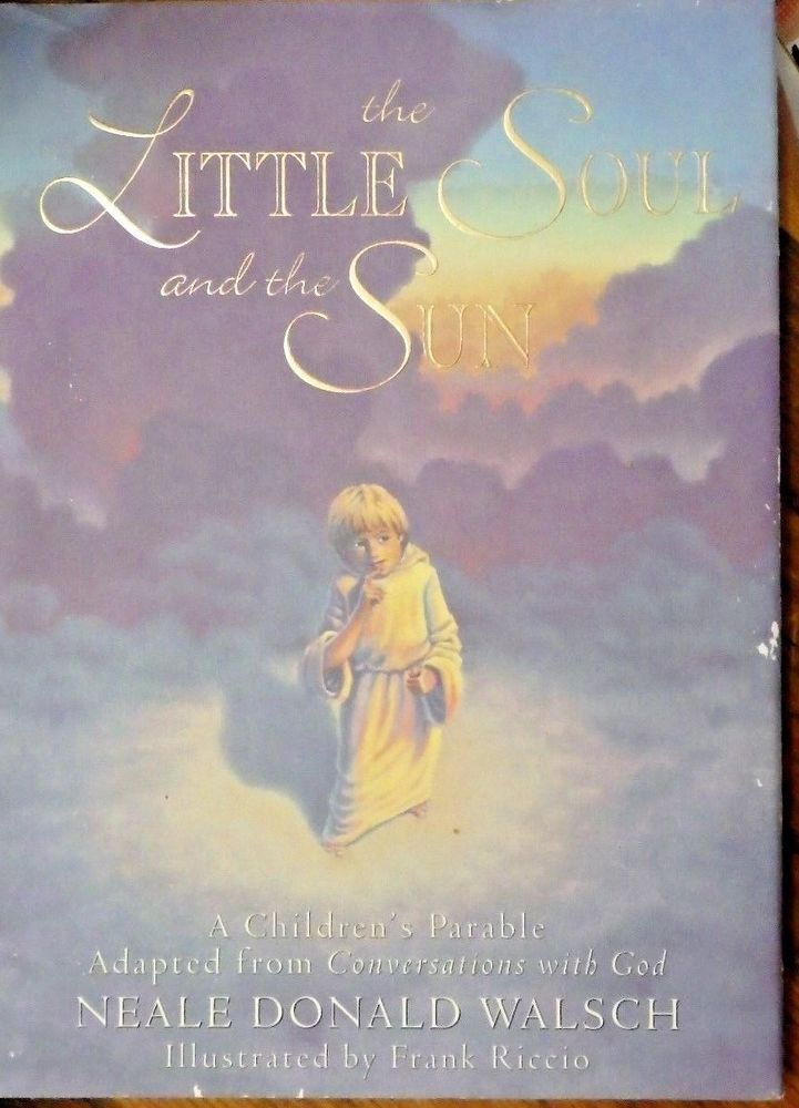 The Little Soul and the Sun by Donald Walsch Hardcover #HamptonRoadsPublishing